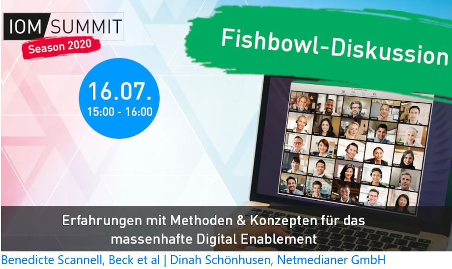 Fishbowl-Diskussion #ioms20: Methoden & Kompetenzen für das digitale Enablement